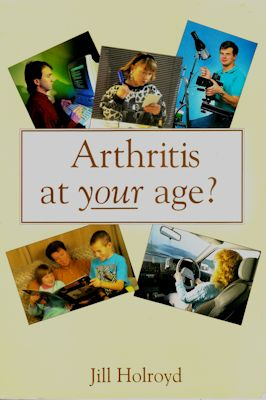 'Arthritis at your age?' by Jill Holroyd